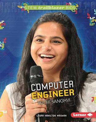 Computer Engineer Ruchi Sanghvi by Laura Hamilton Waxman