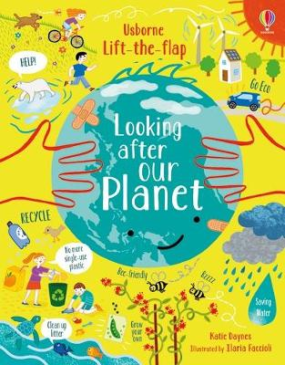Lift-the-Flap Looking After Our Planet book