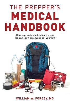 The Prepper's Medical Handbook book
