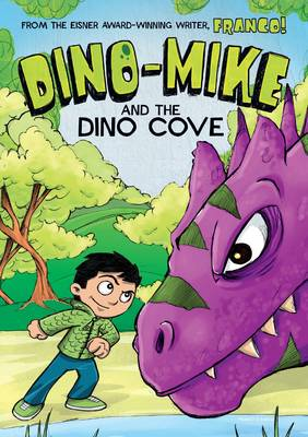 Dino-Mike and the Dinosaur Cove by Franco