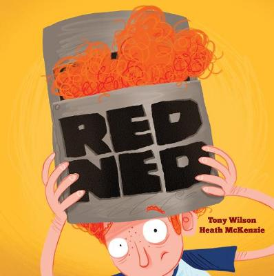 Red Ned by Tony Wilson