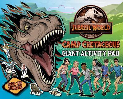 Jurassic World Camp Cretaceous: Giant Activity Pad (Universal) book