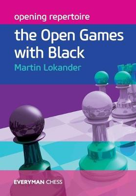 Opening Repertoire by Martin Lokander