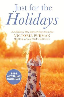 Just for the Holidays/Only We Know/Backpack and a Red Dress/February or Forever by Victoria Purman