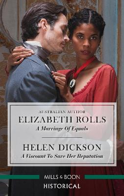 A Marriage of Equals/A Viscount to Save Her Reputation book