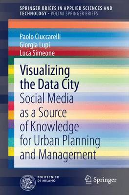 Visualizing the Data City by Paolo Ciuccarelli