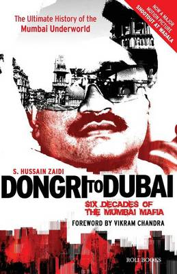 Dongri to Dubai by Hussain S. Zaidi