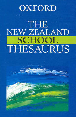 The New Zealand School Thesaurus by Dianne Bardsley