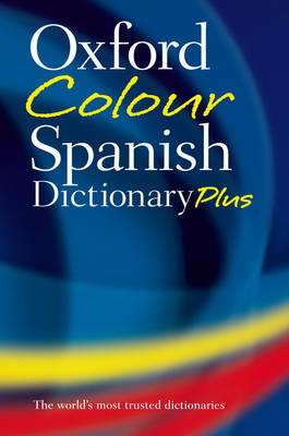 Oxford Color Spanish Dictionary Plus book