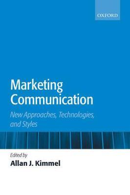 Marketing Communication by Allan J. Kimmel