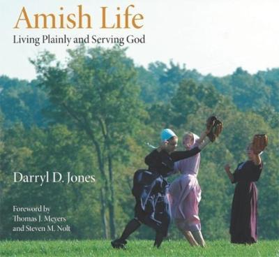 Amish Life by Darryl D. Jones
