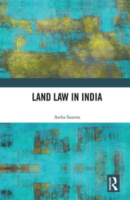 Land Law in India book