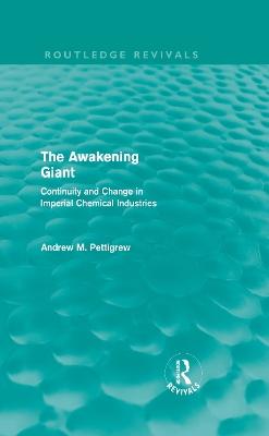 The Awakening Giant by Andrew M. Pettigrew
