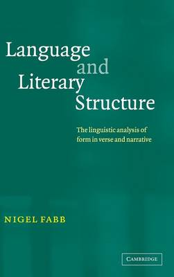 Language and Literary Structure by Nigel Fabb