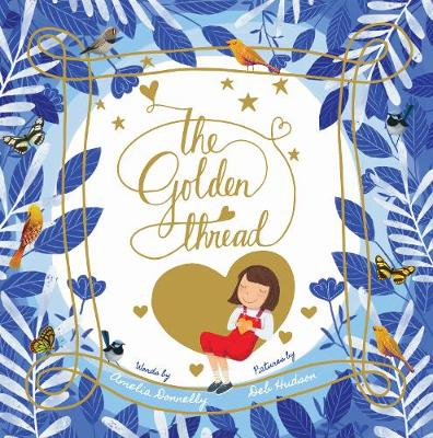 The Golden Thread by Amelia Donnelly