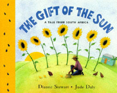 Read Write Inc. Comprehension: Module 3: Children's Book: The Gift of the Sun by Dianne Stewart