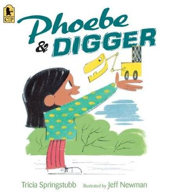 Phoebe and Digger by Tricia Springstubb