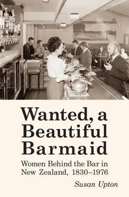 Wanted a Beautiful Barmaid by Sue Upton