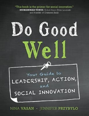 Do Good Well by Nina Vasan