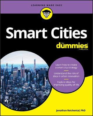 Smart Cities For Dummies by Jonathan Reichental