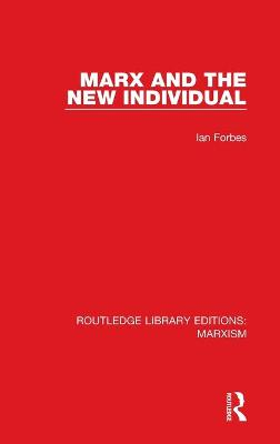 Marx and the New Individual book