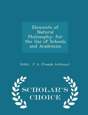 Elements of Natural Philosophy by Joseph A Anthony