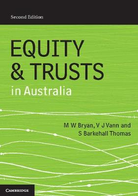 Equity and Trusts in Australia by Michael Bryan