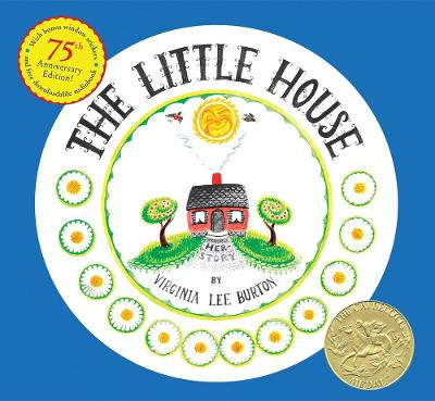 Little House 75th Anniversary Edition by Virginia Lee Burton