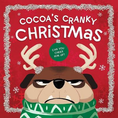 Cocoa's Cranky Christmas: Can You Cheer Him Up? by Beth Hughes