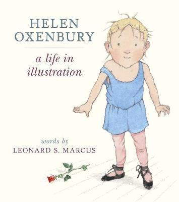 Helen Oxenbury: A Life in Illustration book