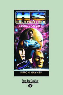 Hal Spacejock: Second Course by Simon Haynes