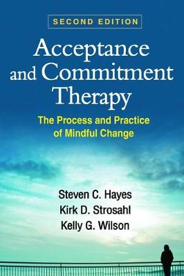 Acceptance and Commitment Therapy, Second Edition book