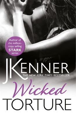 Wicked Torture by J. Kenner
