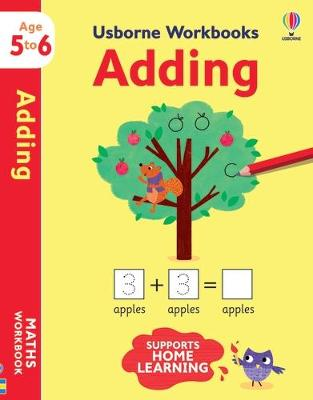 Usborne Workbooks Adding 5-6 by Holly Bathie