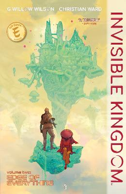Invisible Kingdom Volume 2 by G. Willow Wilson
