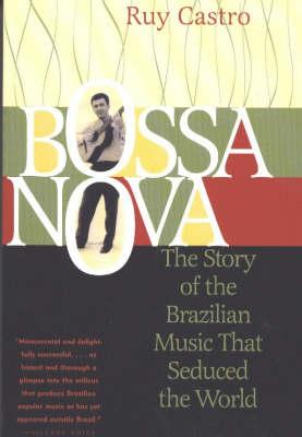 Bossa Nova by Ruy Castro