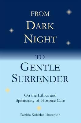 The Dark Night of the Soul by Patricia Kobielus Thompson