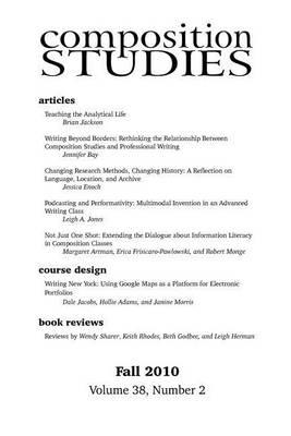 Composition Studies 38.2 (Fall 2010) by Jennifer Clary-Lemon