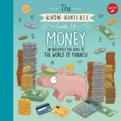 The Know-Nonsense Guide to Money by Heidi Fiedler