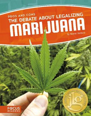 Debate about Legalizing Marijuana by Marne Ventura
