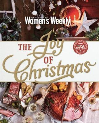 The Joy of Christmas by Australian Women's Weekly Weekly