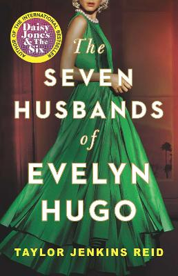 The The Seven Husbands of Evelyn Hugo by Taylor Jenkins Reid