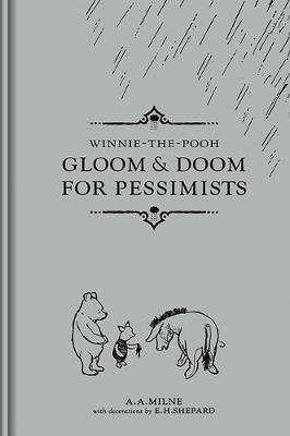 Gloom and Doom for Pessimists by A. A. Milne