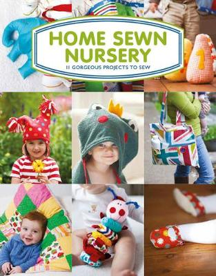 Home Sewn Nursery by Tina Barrett