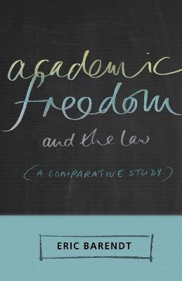 Academic Freedom and the Law book