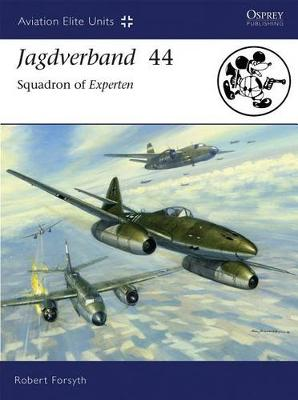 Jagdverband 44 by Robert Forsyth