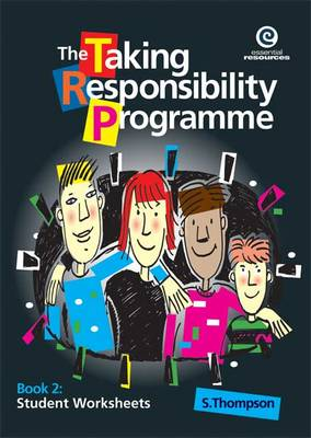 The Taking Responsibility Programme: Bk. 2 by Stephanie Thompson