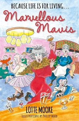 Marvellous Mavis by Lotte Moore