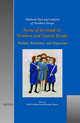 Forms of Servitude in Northern and Central Europe by Professor Paul Freedman