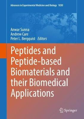 Peptides and Peptide-based Biomaterials and their Biomedical Applications by Peter Bergquist